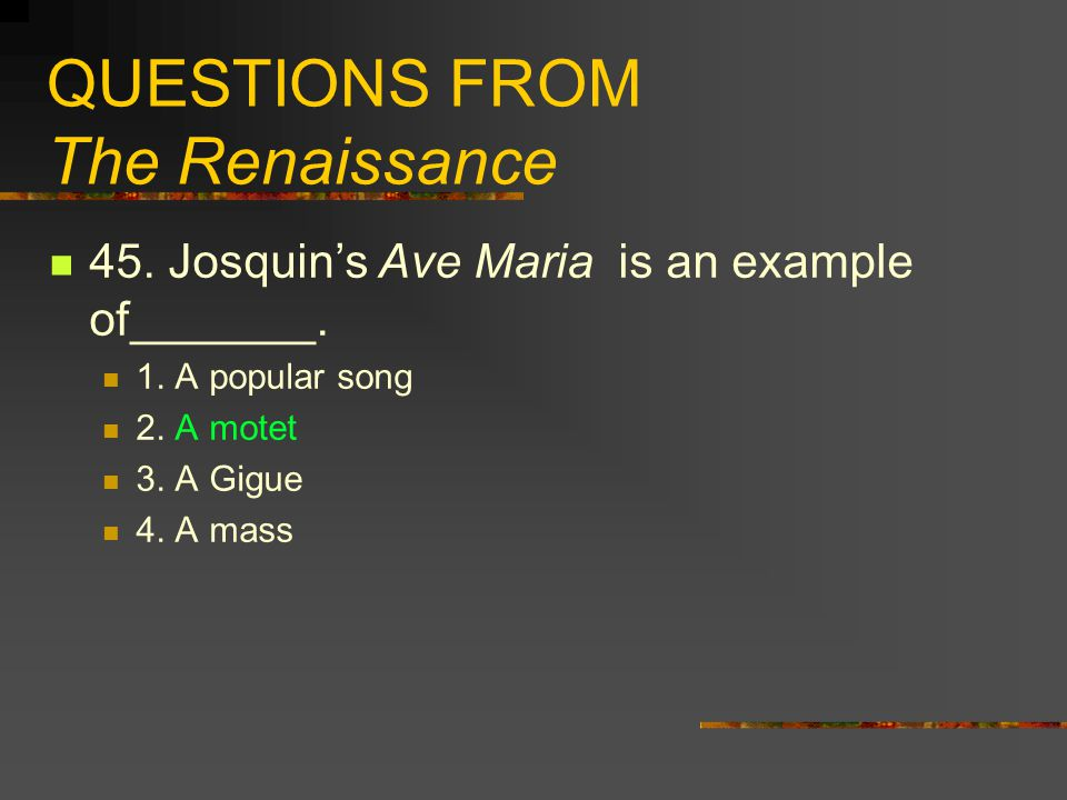 QUESTIONS FROM The Renaissance