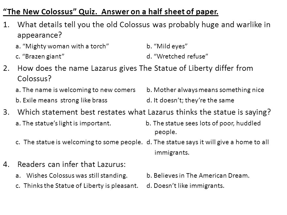 The New Colossus Quiz. Answer on a half sheet of paper.