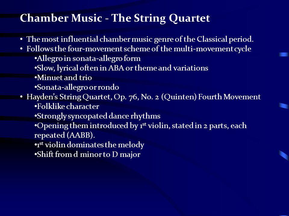 Chamber Music - The String Quartet