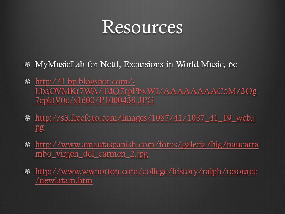 Resources MyMusicLab for Nettl, Excursions in World Music, 6e