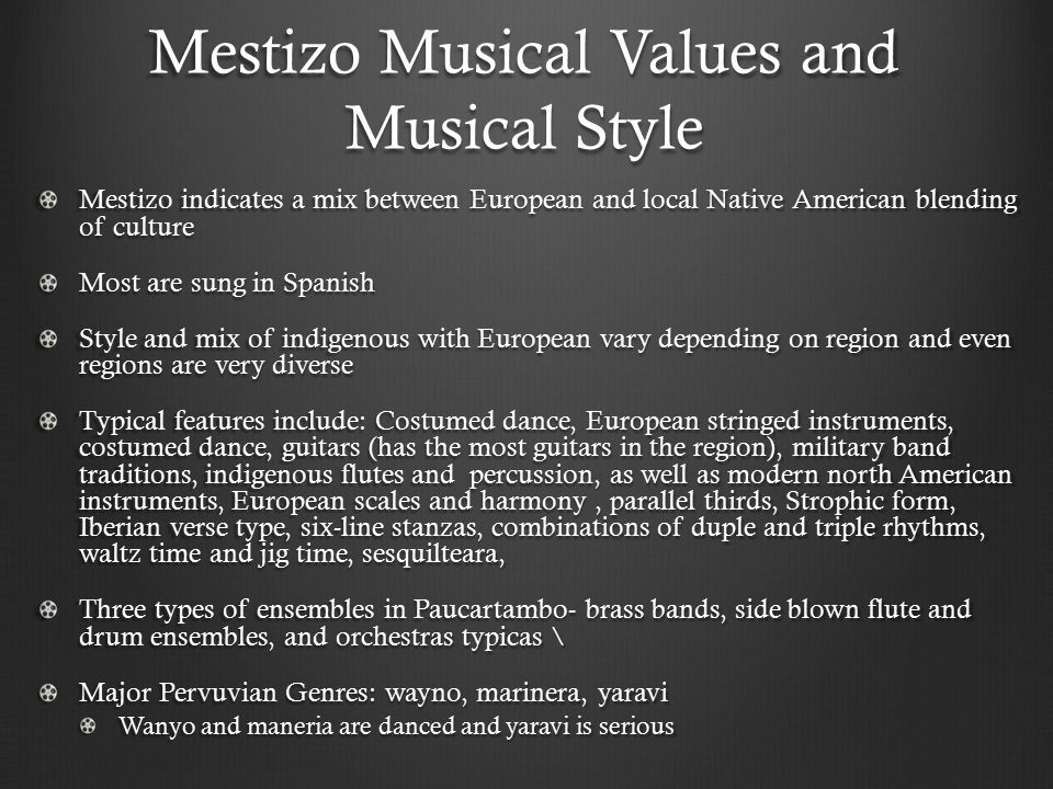 Mestizo Musical Values and Musical Style