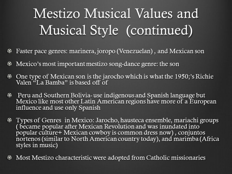 Mestizo Musical Values and Musical Style (continued)