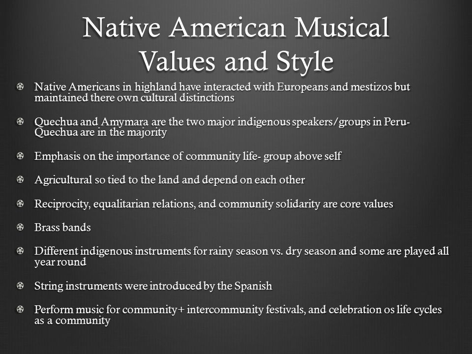 Native American Musical Values and Style