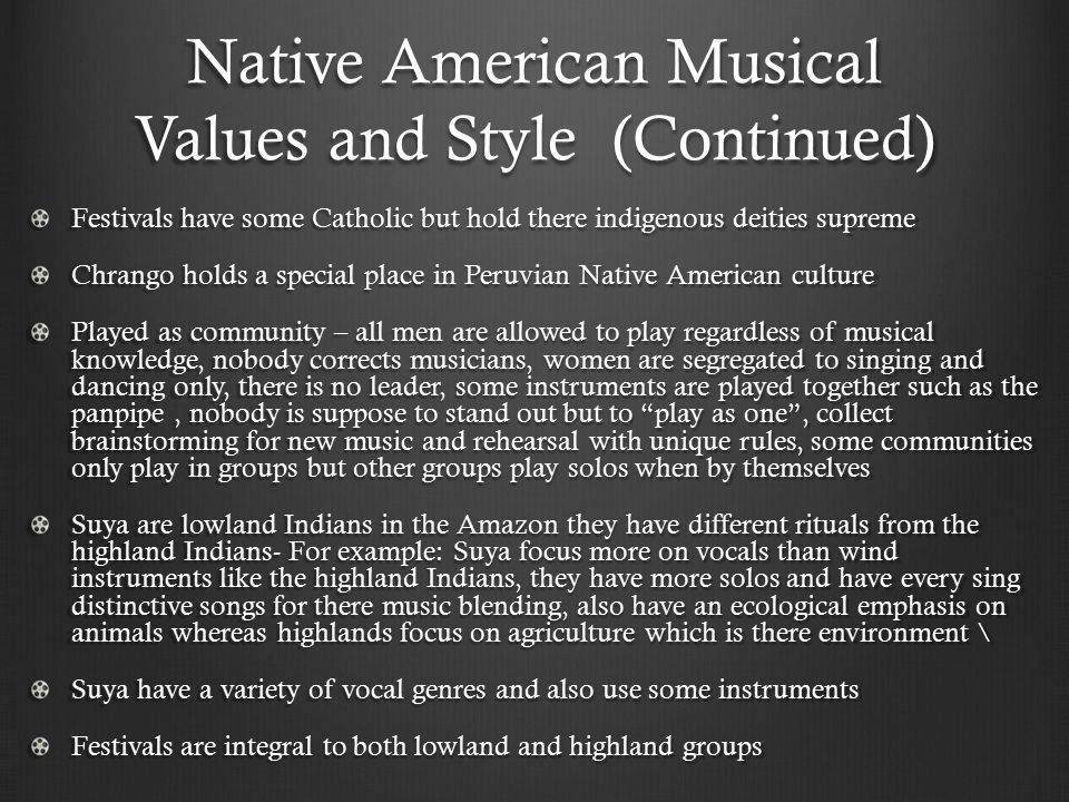 Native American Musical Values and Style (Continued)