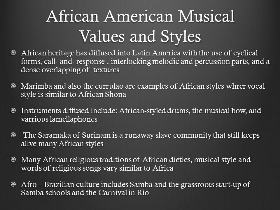 African American Musical Values and Styles