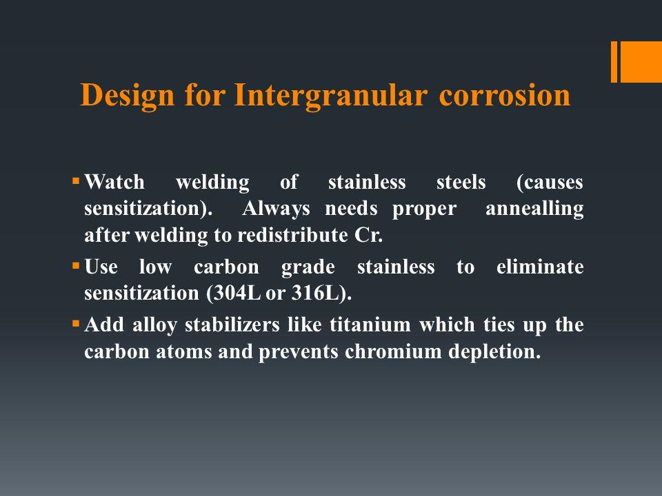 Design for Intergranular corrosion