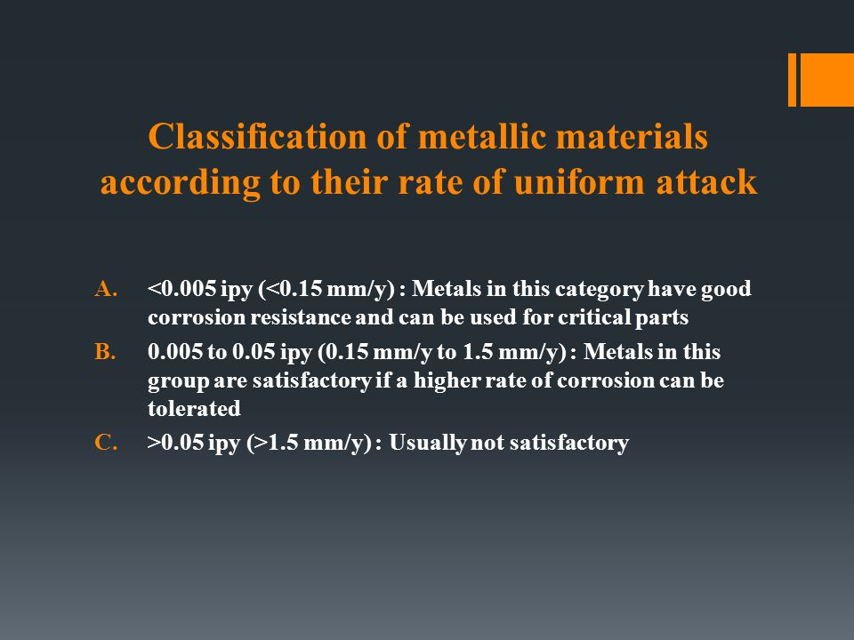 Classification of metallic materials according to their rate of uniform attack