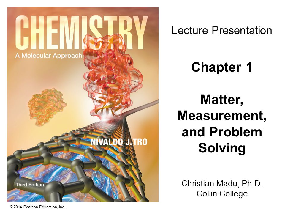 Chapter 1 Matter, Measurement,