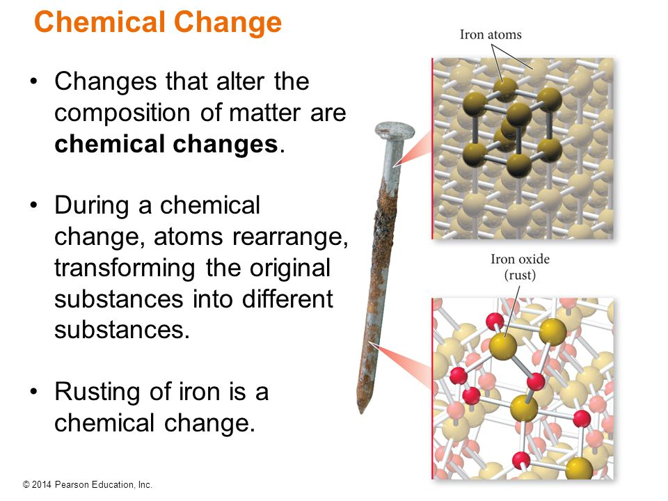 Chemical Change Changes that alter the composition of matter are chemical changes.