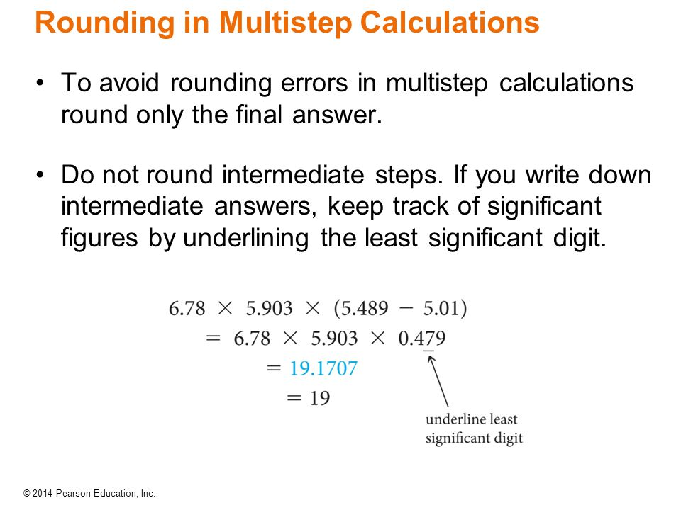 Rounding in Multistep Calculations