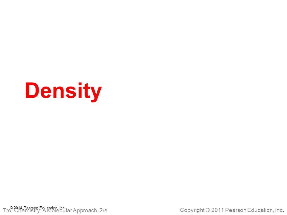 Density Tro: Chemistry: A Molecular Approach, 2/e