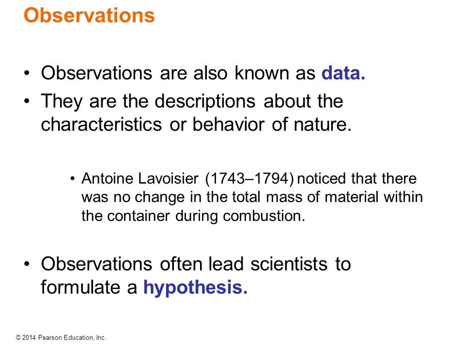 Observations Observations are also known as data.