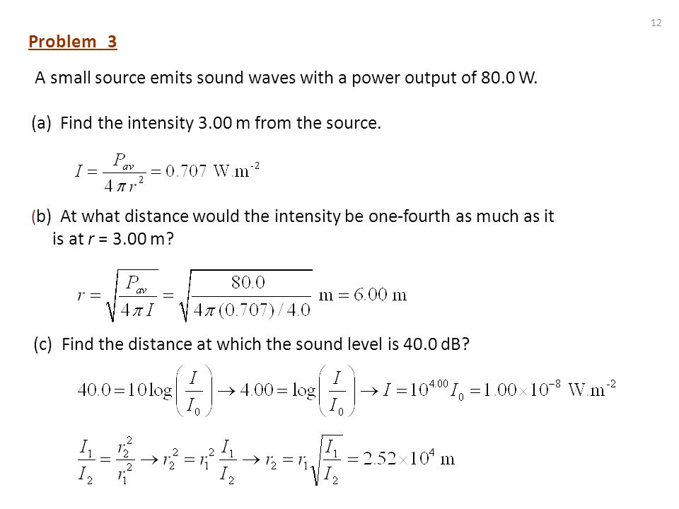 (a) Find the intensity 3.00 m from the source.