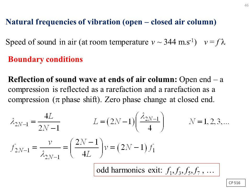 Natural frequencies of vibration (open – closed air column)