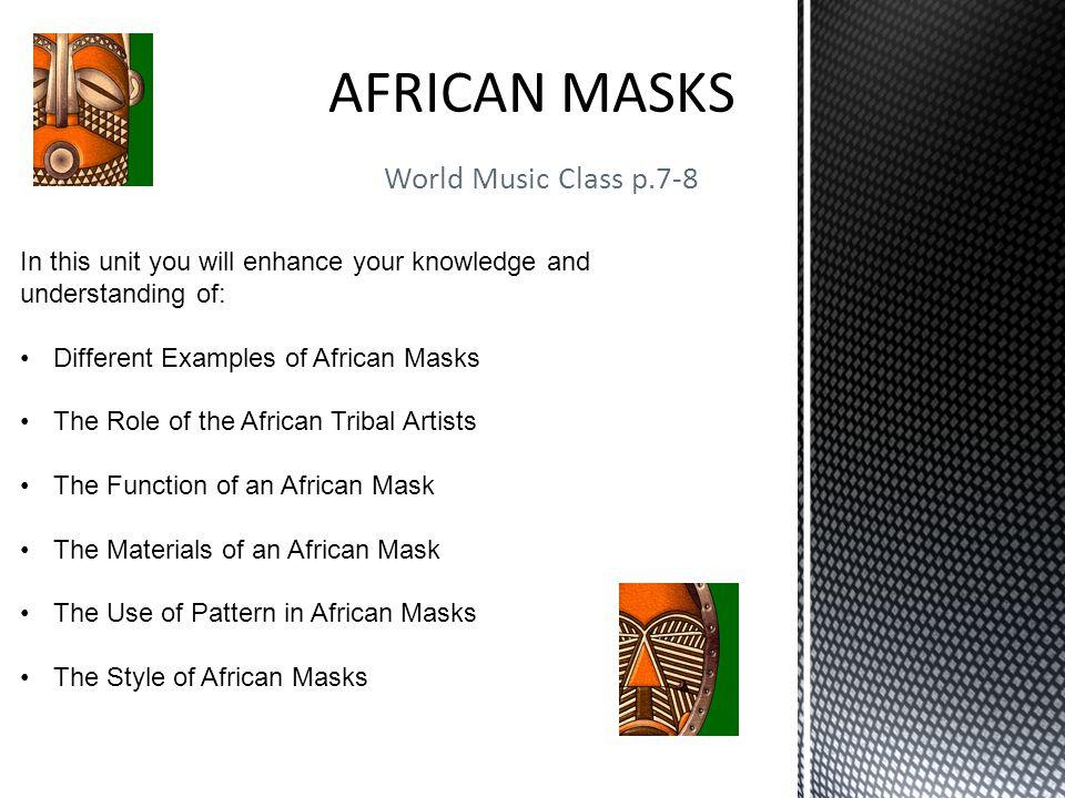AFRICAN MASKS World Music Class p.7-8