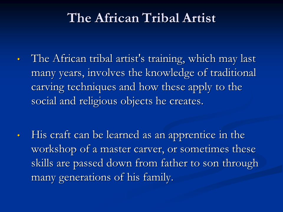 The African Tribal Artist