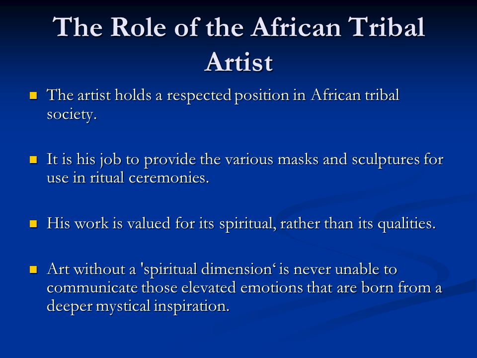 The Role of the African Tribal Artist