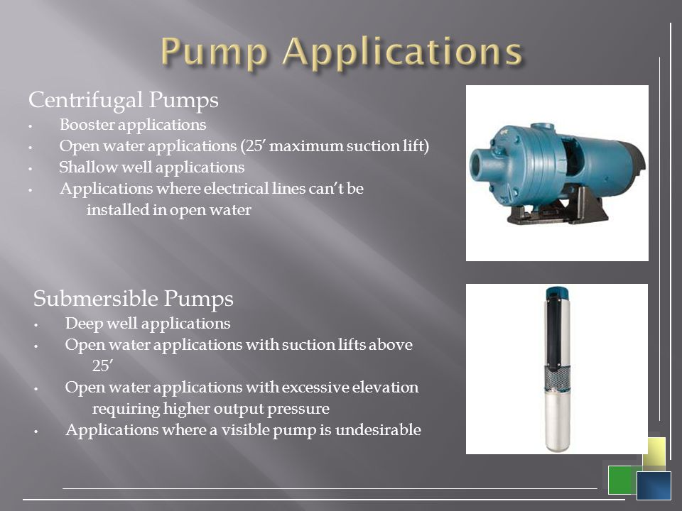 Pump Applications Centrifugal Pumps Submersible Pumps
