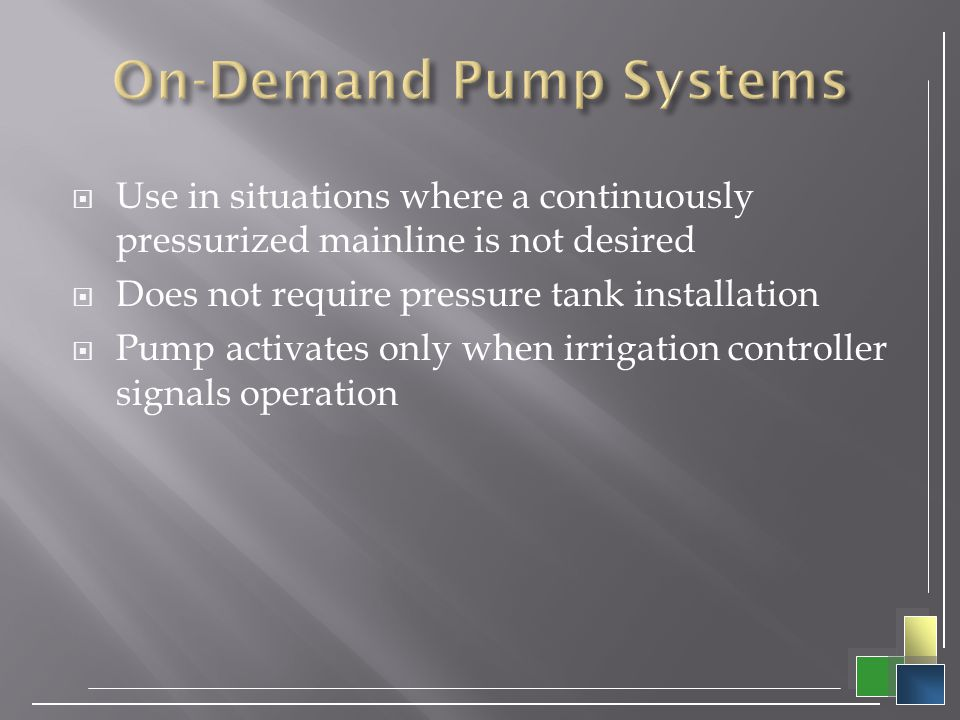 On-Demand Pump Systems