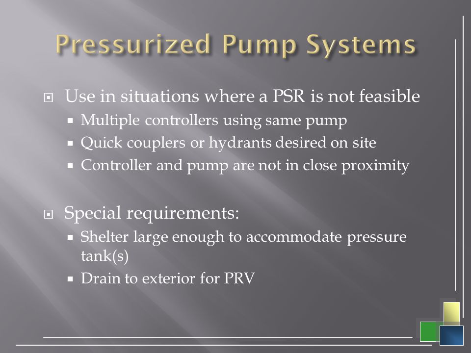 Pressurized Pump Systems