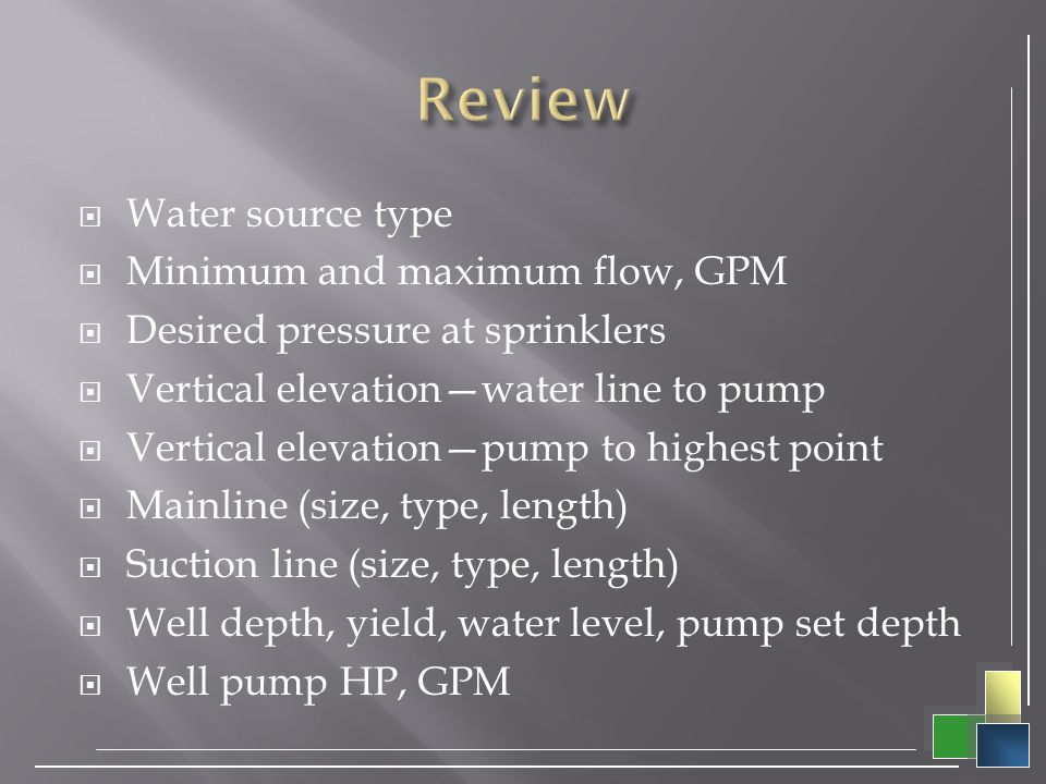 Review Water source type Minimum and maximum flow, GPM