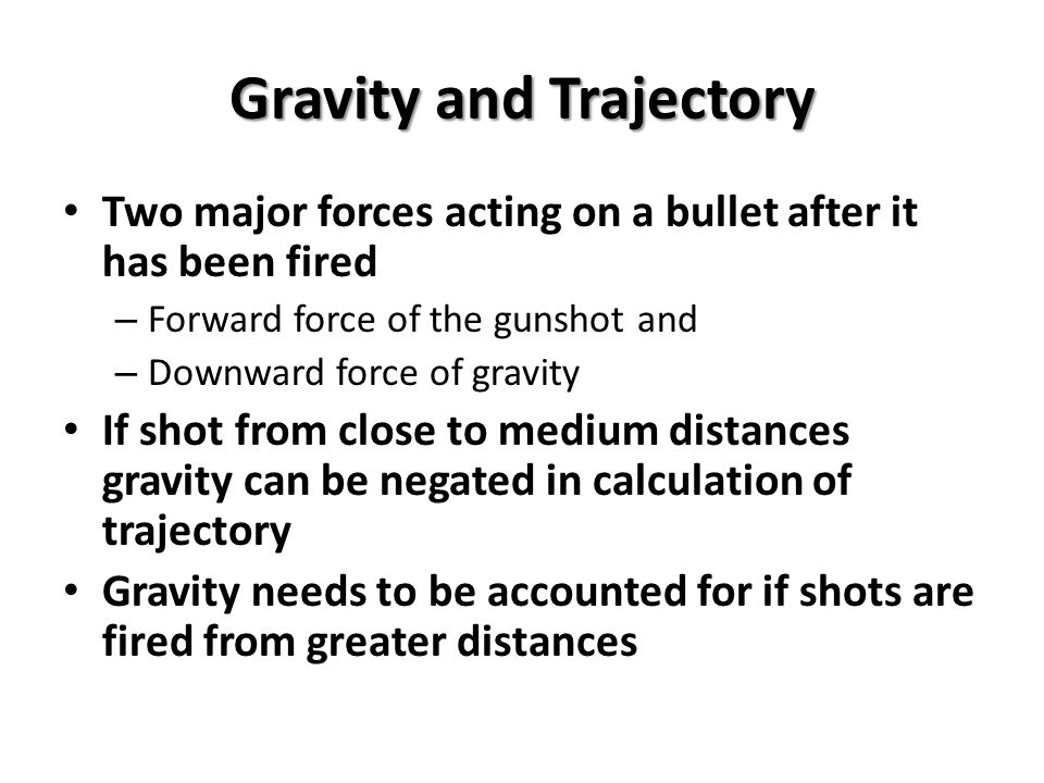 Gravity and Trajectory