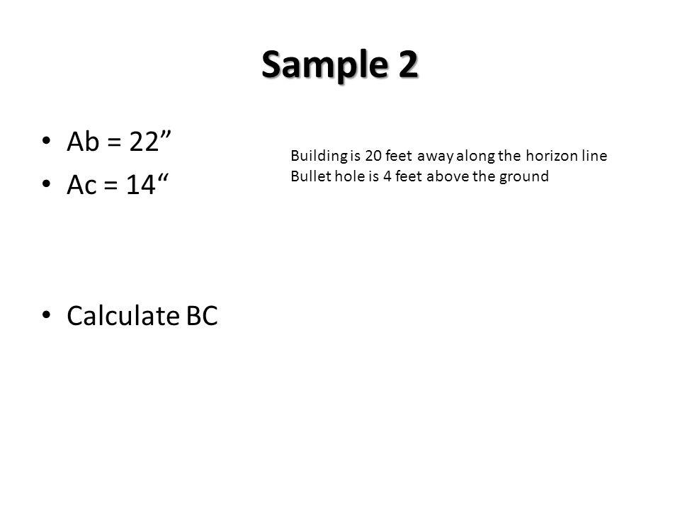 Sample 2 Ab = 22 Ac = 14 Calculate BC