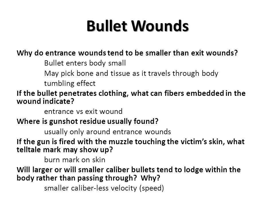 Bullet Wounds
