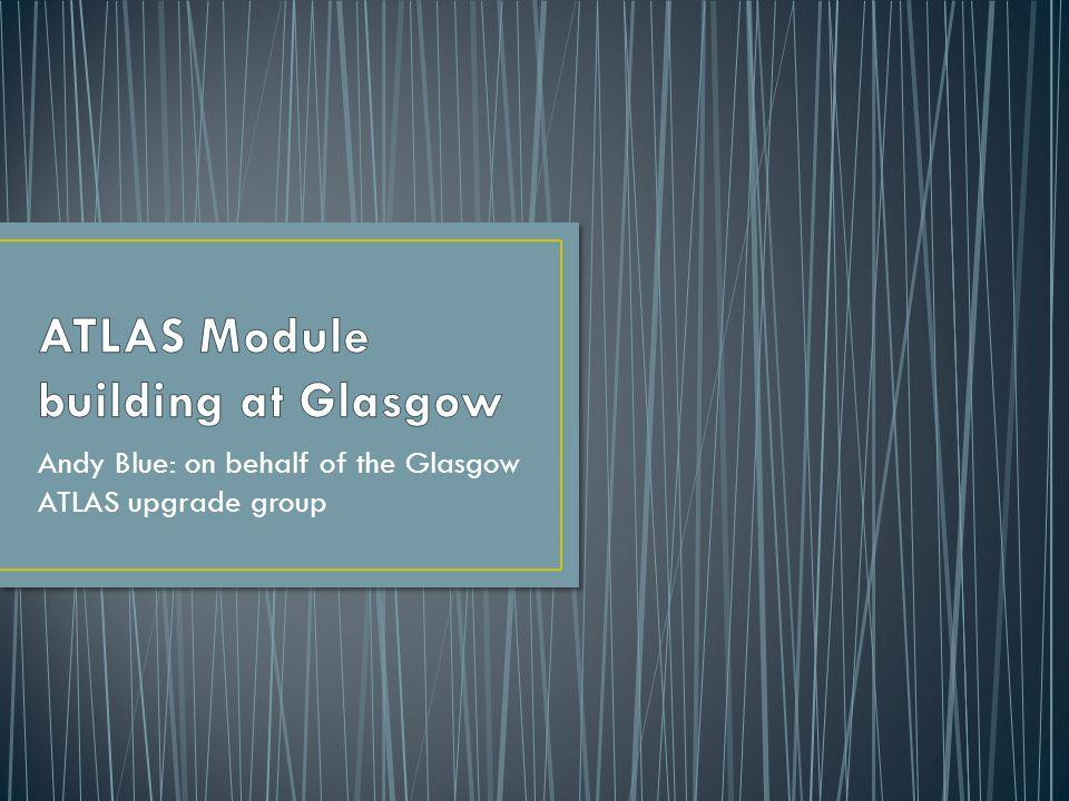 ATLAS Module building at Glasgow