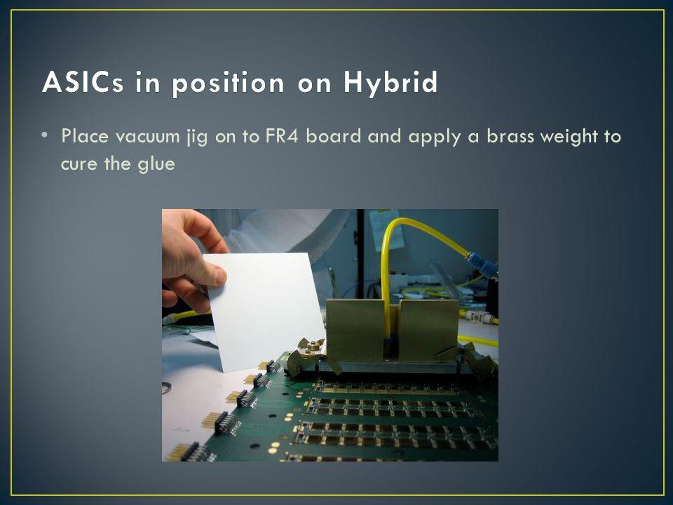 ASICs in position on Hybrid