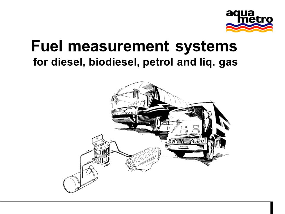 for diesel, biodiesel, petrol and liq. gas