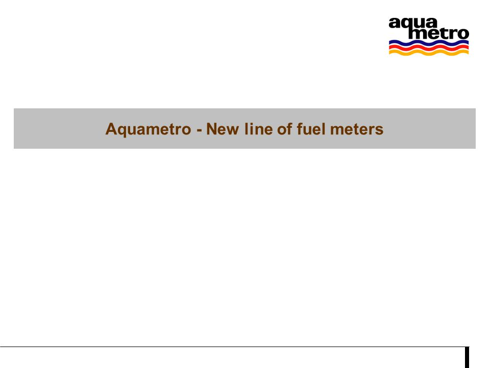 Aquametro - New line of fuel meters