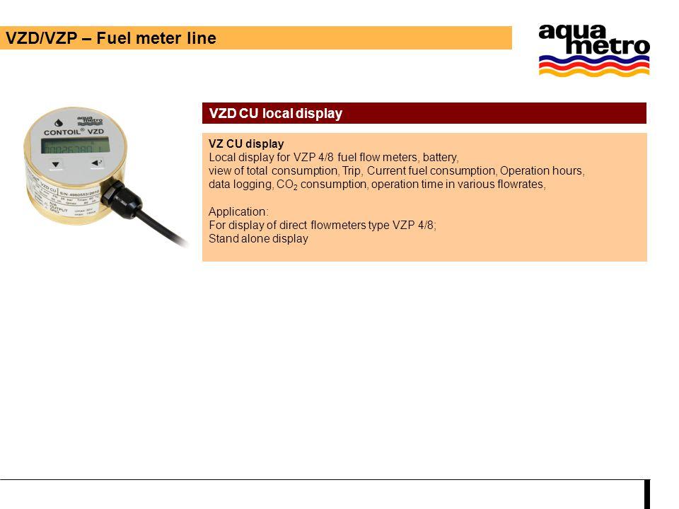 VZD/VZP – Fuel meter line