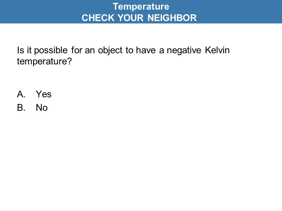 Is it possible for an object to have a negative Kelvin temperature