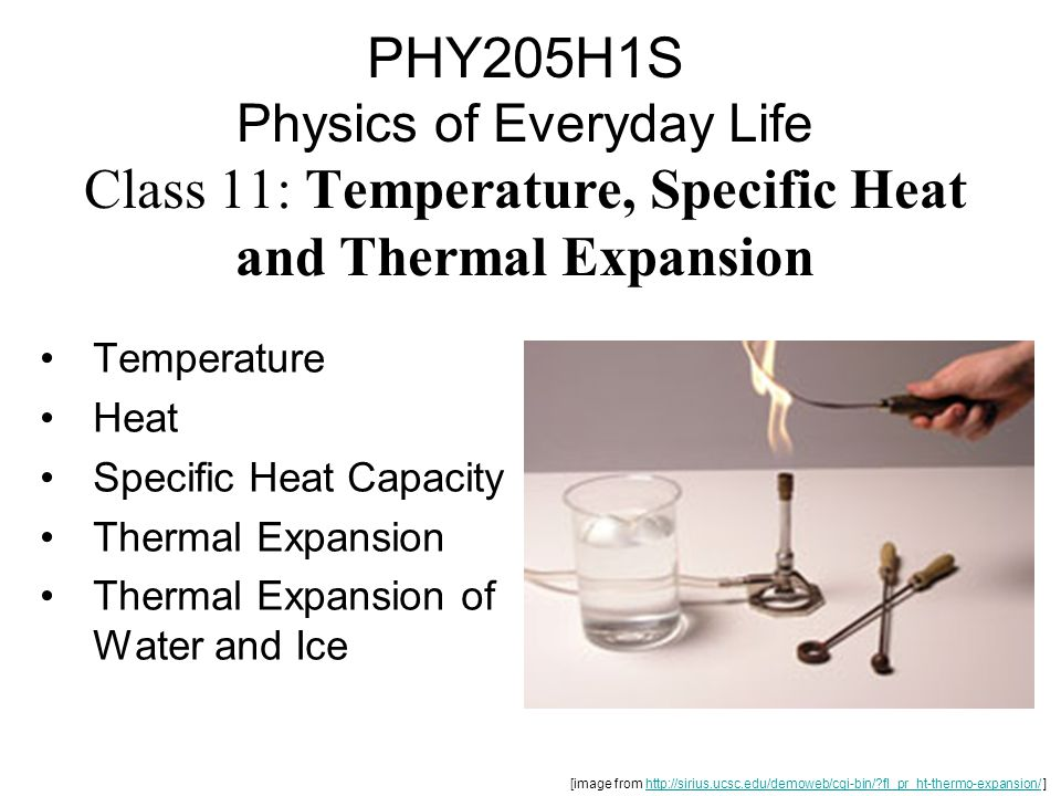 PHY205H1S Physics of Everyday Life Class 11: Temperature, Specific Heat and Thermal Expansion