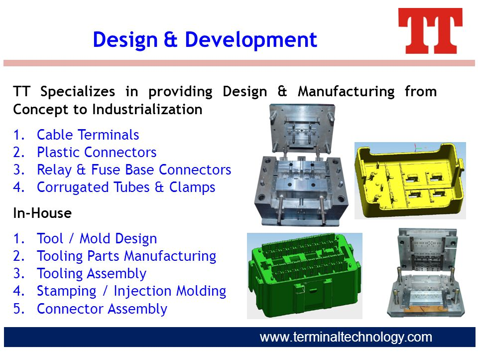 Design & Development TT Specializes in providing Design & Manufacturing from Concept to Industrialization.