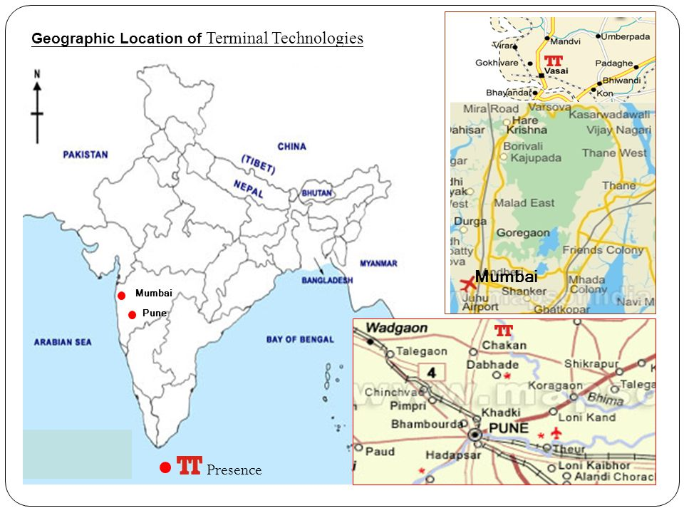 Mumbai Presence Geographic Location of Terminal Technologies Mumbai