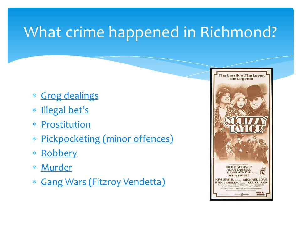 What crime happened in Richmond