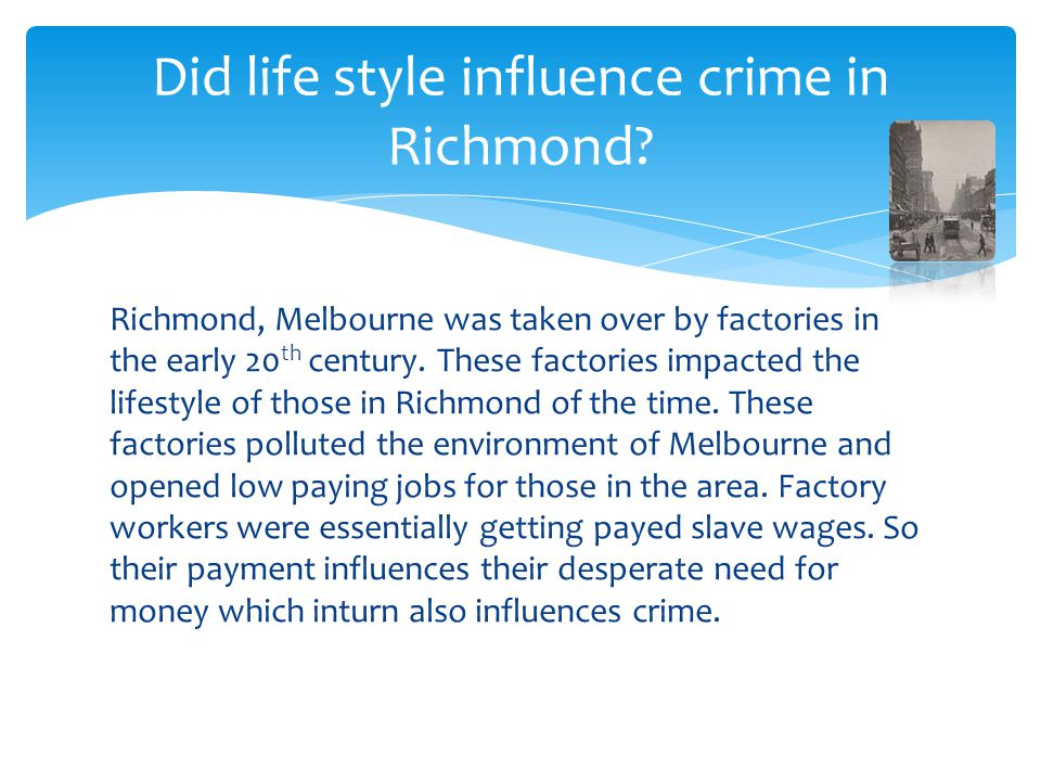 Did life style influence crime in Richmond