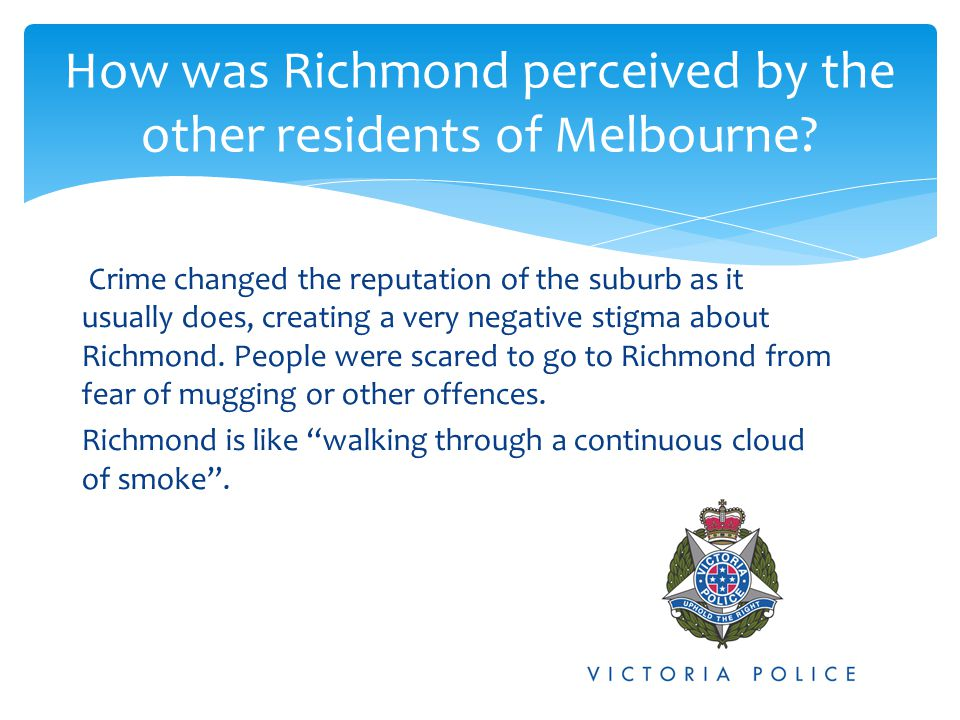 How was Richmond perceived by the other residents of Melbourne
