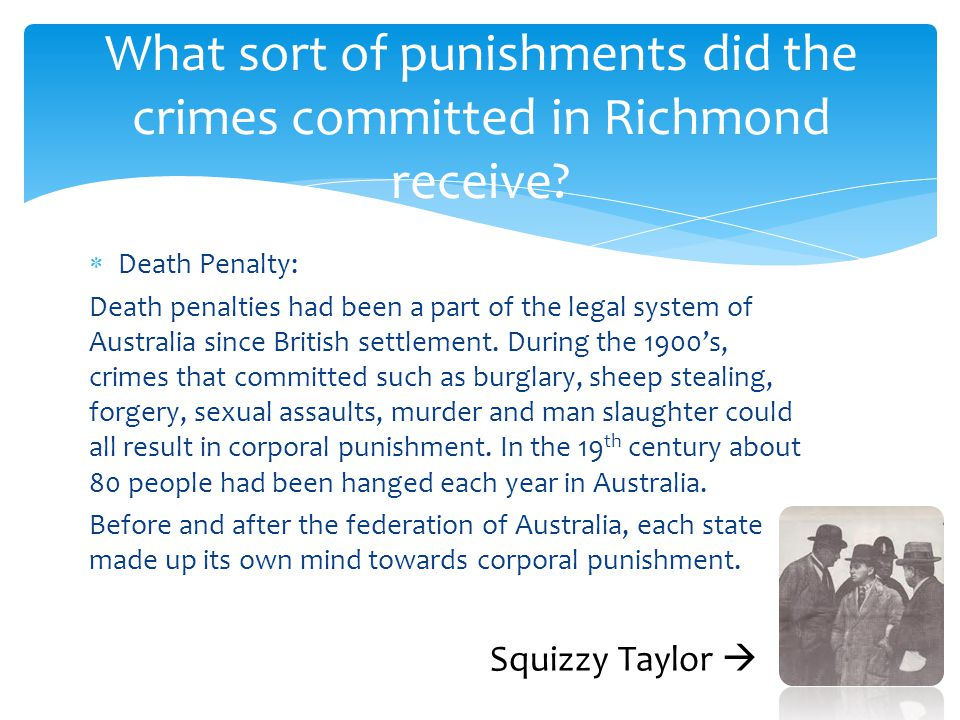 What sort of punishments did the crimes committed in Richmond receive