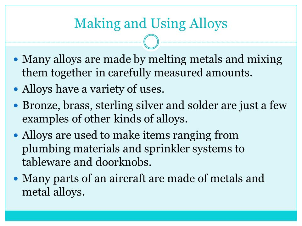 Making and Using Alloys