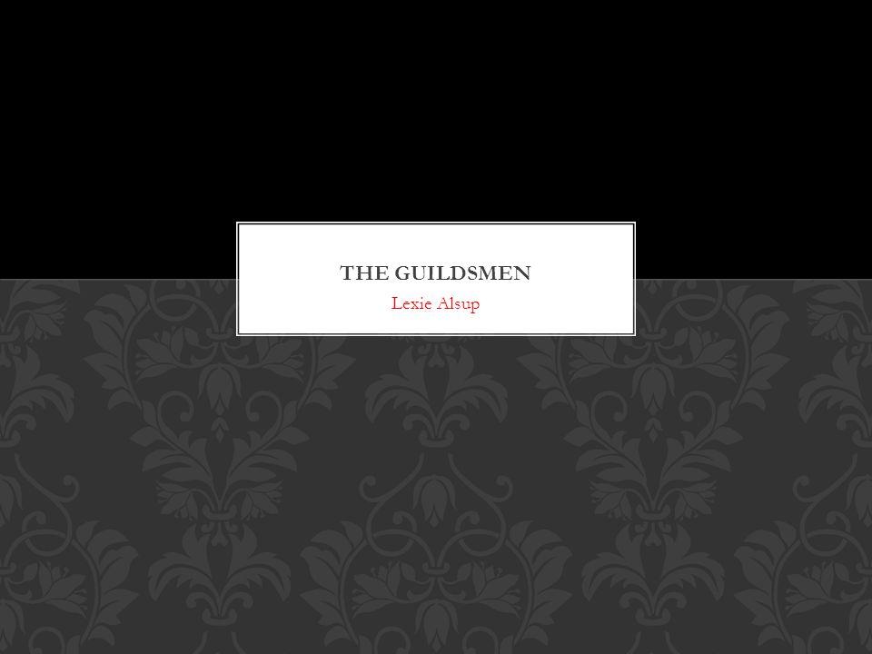 The guildsmen Lexie Alsup