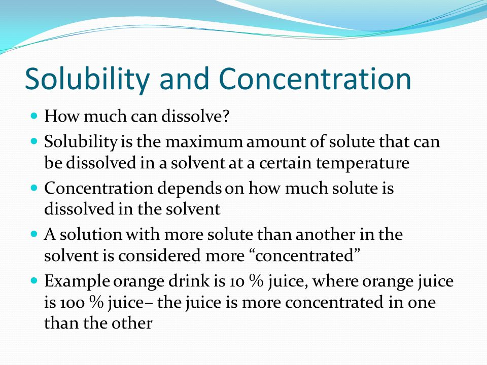 Solubility and Concentration