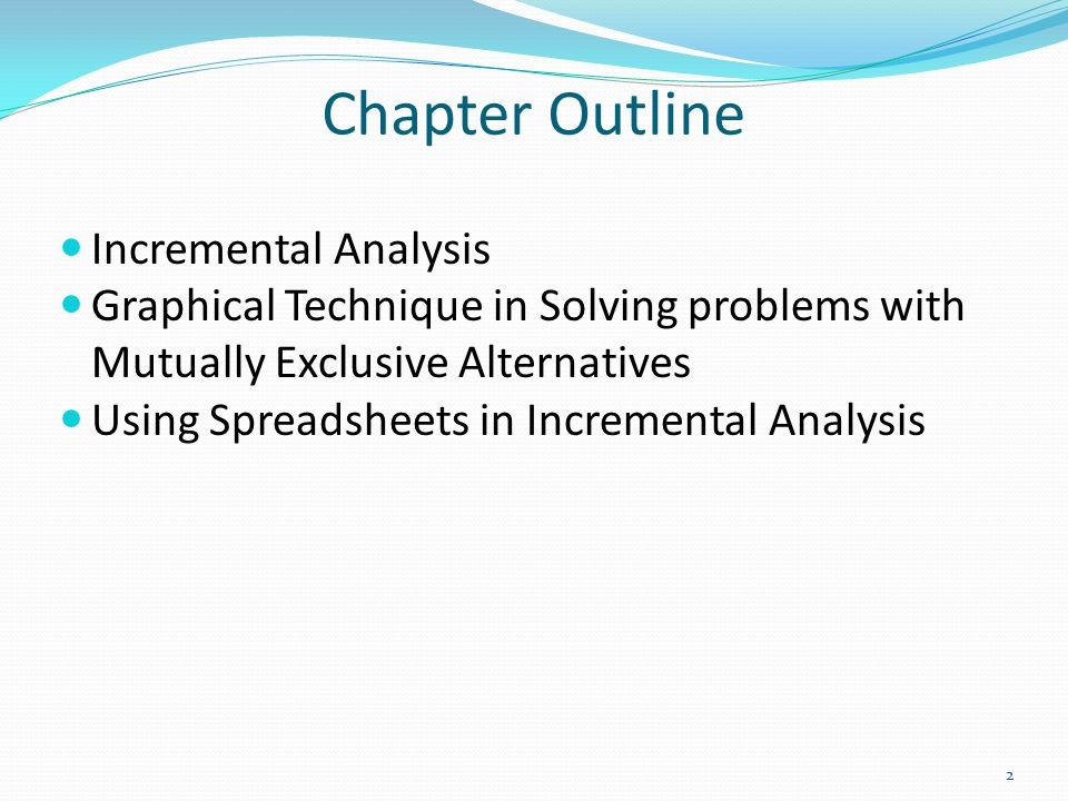 Chapter Outline Incremental Analysis