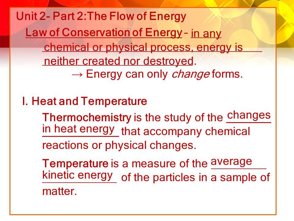Unit 2- Part 2:The Flow of Energy