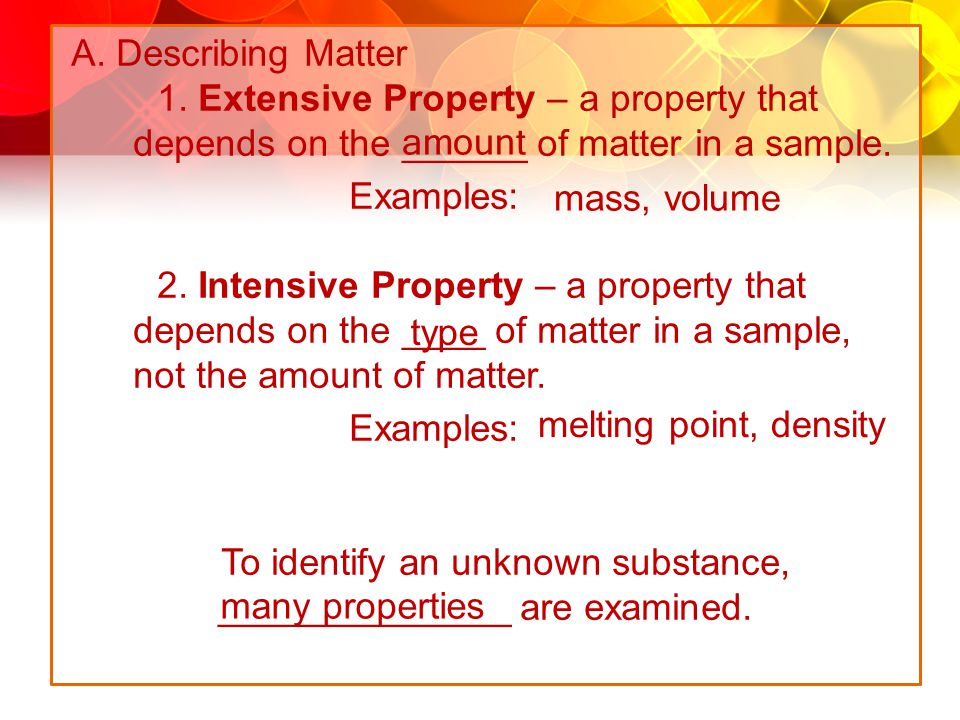 1. Extensive Property – a property that