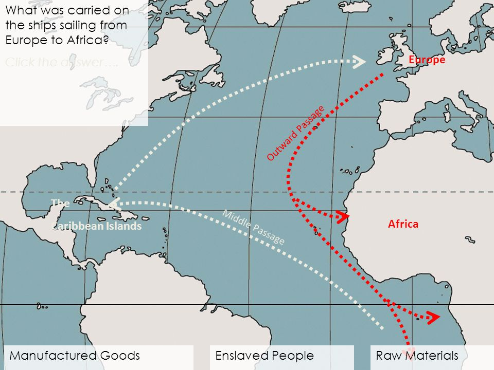 What was carried on the ships sailing from Europe to Africa