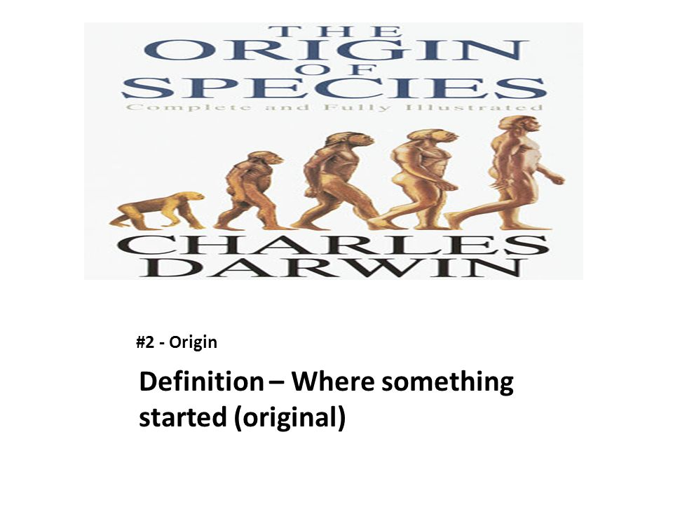 Definition – Where something started (original)