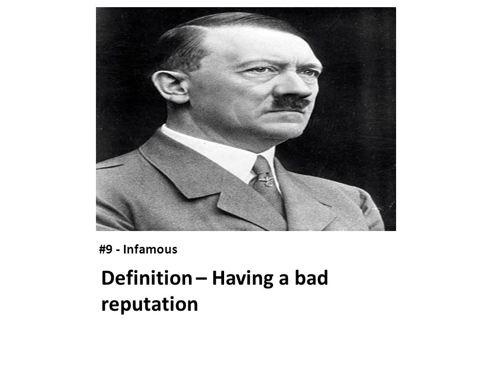 Definition – Having a bad reputation
